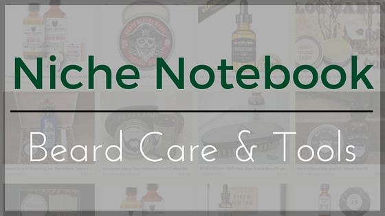 niche notebook beard care and tools