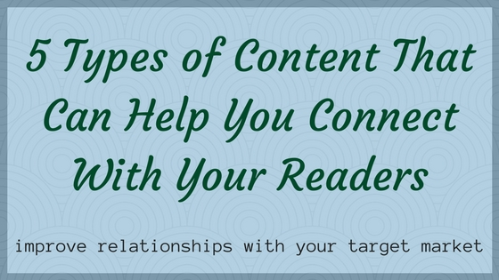 5 types of content to connect with your target market