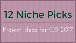Second Quarter Niche Picks