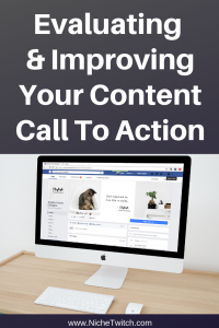 Evaluating and Improving Your Content Call to Action