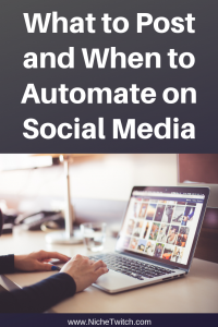 What to Post and When to Automate on Social Media
