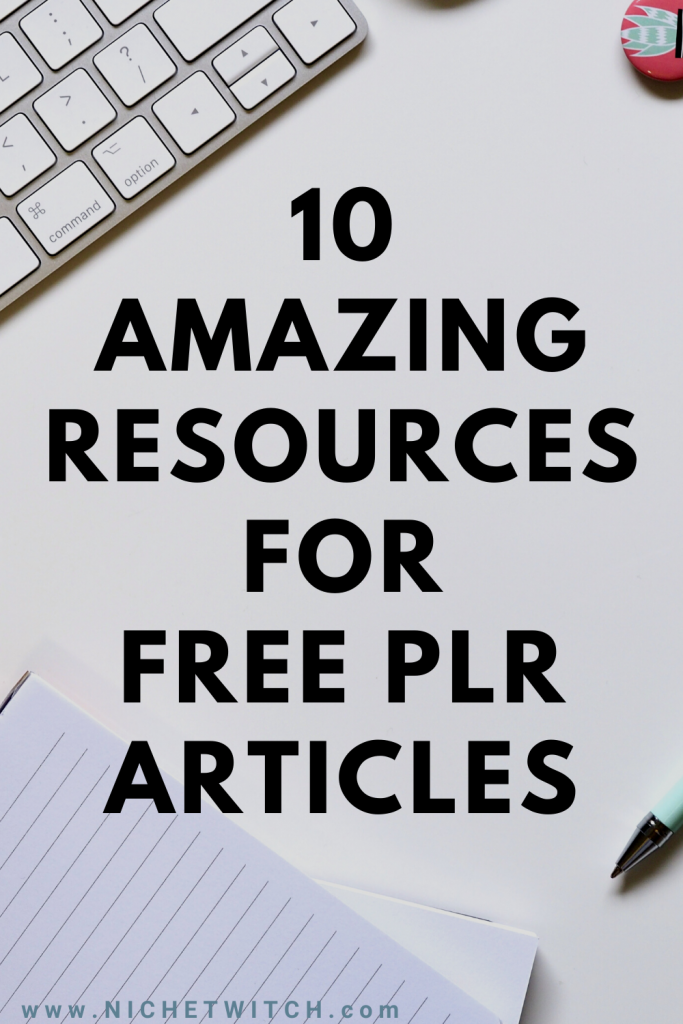 10 Amazing Resources for Free PLR Articles